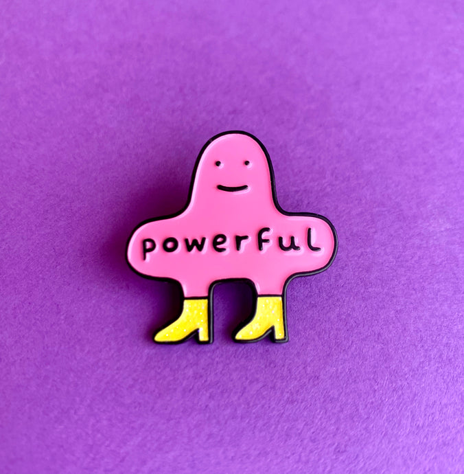 """POWERFUL"" ENAMEL PIN"