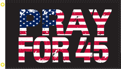 Pray For 45 Flag Rough Tex ® 2'x3' 100D