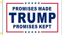 Trump Promises Made Promises Kept White 3'X5' Flag Rough Tex® 100D