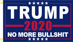"Trump 2020 No More Bullshit 12""X18"" Boat Flag With Grommets Rough Tex ® 68D Nylon XS"
