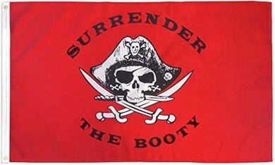 Surrender The Booty (Red) 3'X5' Flag Rough Tex® Polyester