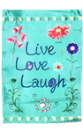 Live Love Laugh Garden Flag 100D