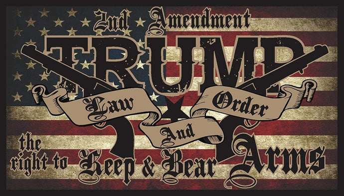 2nd Amendment Trump Law And Order 3'X5' Flag Rough Tex® 68D Nylon