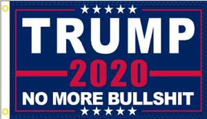 Trump No More Bullshit 3'X5' Flag Rough Tex® 150D Nylon