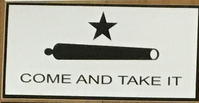 COME AND TAKE IT (WHITE) OFFICIAL BUMPER STICKER PACK OF 50 BUMPER STICKERS MADE IN USA WHOLESALE BY THE PACK OF 50!