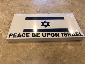PEACE BE UPON ISRAEL OFFICIAL BUMPER STICKER PACK OF 50 BUMPER STICKERS MADE IN USA WHOLESALE BY THE PACK OF 50!