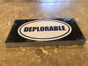 DEPLORABLE OFFICIAL BUMPER STICKER PACK OF 50 BUMPER STICKERS MADE IN USA WHOLESALE BY THE PACK OF 50!