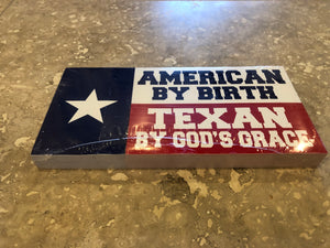 AMERICAN BY BIRTH TEXAN BY GOD'S GRACE OFFICIAL BUMPER STICKER PACK OF 50 BUMPER STICKERS MADE IN USA WHOLESALE BY THE PACK OF 50!