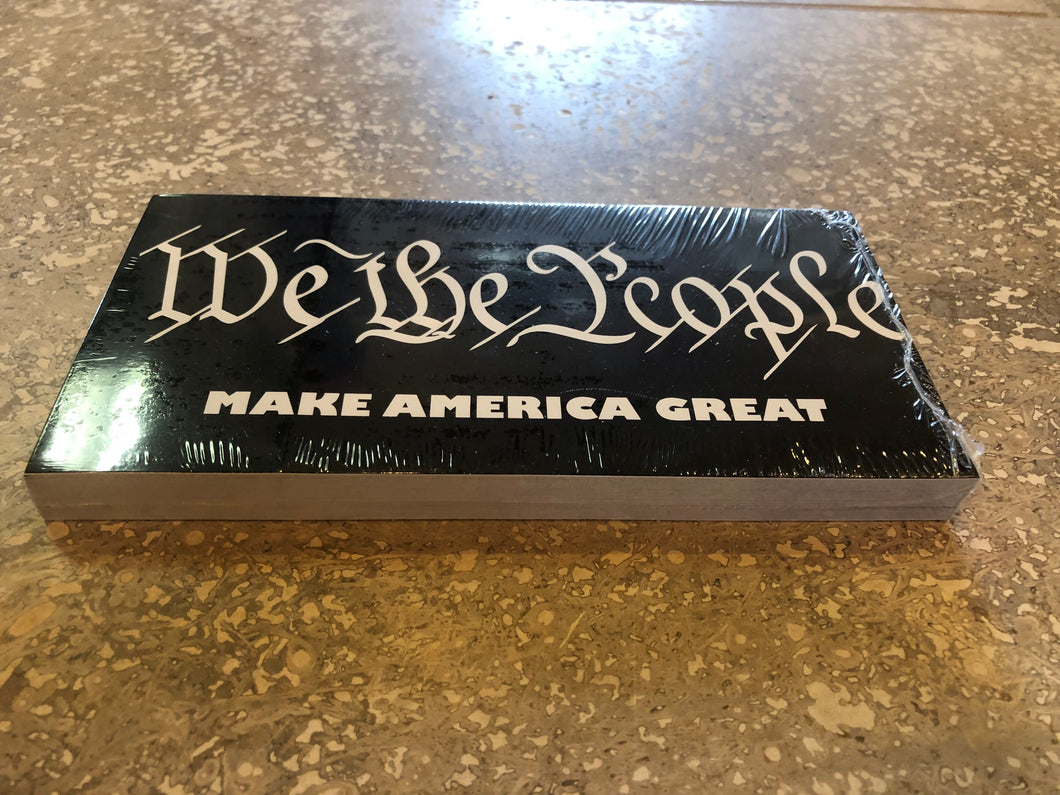 WE THE PEOPLE MAKE AMERICA GREAT OFFICIAL BUMPER STICKER PACK OF 50 BUMPER STICKERS MADE IN USA WHOLESALE BY THE PACK OF 50!