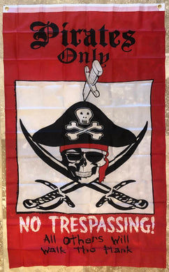 PIRATES ONLY NO TRESSPASSING OFFICIAL 68D NYLON PREMIUM UV PROTECTED WATER PROOF 3'X5' FLAGS ROUGH TEX