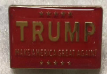 TRUMP (M A G A) Make America Great RED FLAGS Cloisonne Lapel Pins