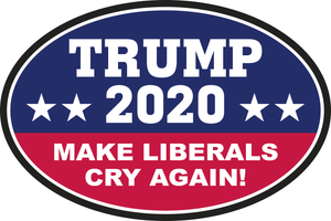 TRUMP 2020 MAKE LIBERALS CRY AGAIN! OFFICIAL OVAL BUMPER STICKERS PACK OF 50 WHOLESALE