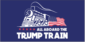 All Aboard The Trump Train Blue Double Sided 3'X5' Flag ROUGH TEX® 100D