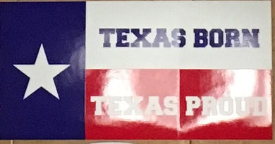TEXAS BORN TEXAS PROUD OFFICIAL BUMPER STICKER PACK OF 50 BUMPER STICKERS MADE IN USA WHOLESALE BY THE PACK OF 50!