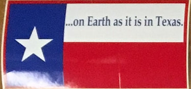 TEXAS (ON EARTH AS IT IS IN TEXAS) OFFICIAL BUMPER STICKER PACK OF 50 BUMPER STICKERS MADE IN USA WHOLESALE BY THE PACK OF 50!