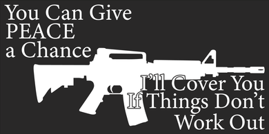 You Can Give Peace A Chance - Bumper Sticker
