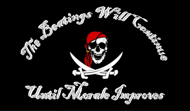 12 Jolly Roger Beating Will Continue Until Morale Improves 12''X18'' Stick Flags - Rough Tex® 68D Nylon