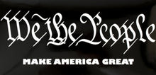 We the People Make America Great Black Bumper Sticker
