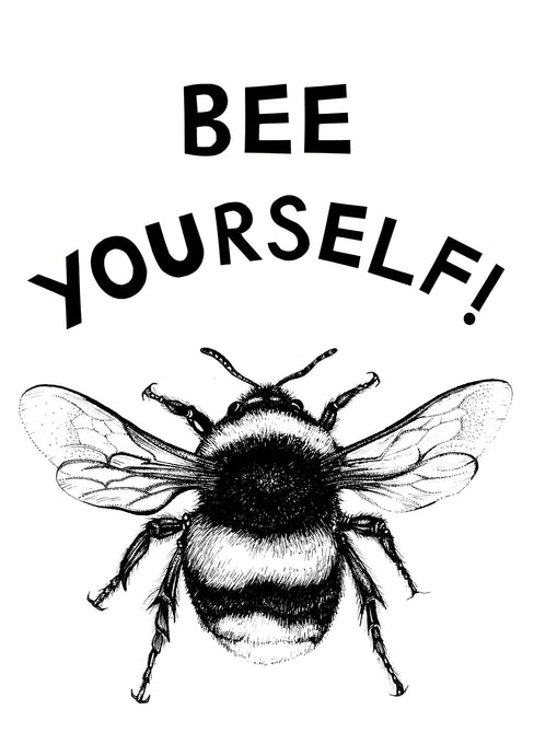 Bee Yourself!