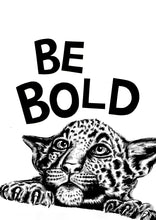 Load image into Gallery viewer, Be Bold Cheetah