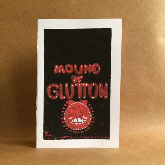 Mound of Glutton - Studio Soup Zine Library