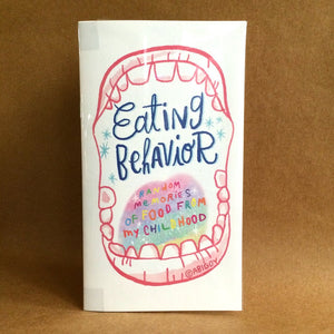 Eating Behavior - Studio Soup Zine Library