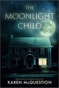 THE MOONLIT CHILD  by Karen McQuestion