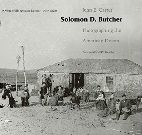 SOLOMON D. BUTCKER: PHOTOGRAPHING THE AMERICAN DREAM  by John E. Carter