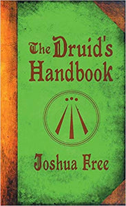 THE DRUID'S HANDBOOK  by Joshua Free