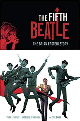 THE FIFTH BEATLE: THE BRIAN EPSTEIN STORY  by Vivek J. Tiwary
