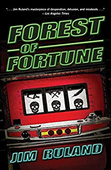 FOREST OF FORTUNE  by Jim Ruland
