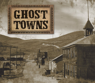 GHOST TOWNS  by Publications International Ltd.
