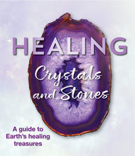 HEALING CRYSTALS AND STONES: A GUIDE TO EARTH'S HEALING TREASURES  by Publications International Ltd.