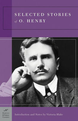 SELECTED STORIES OF O. HENRY  by O. Henry