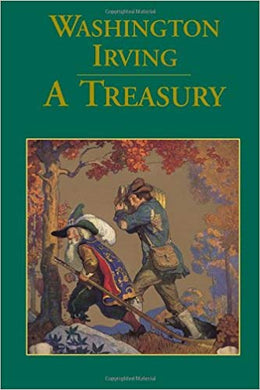 WASHINGTON IRVING: A TREASURY  by Washington Irving