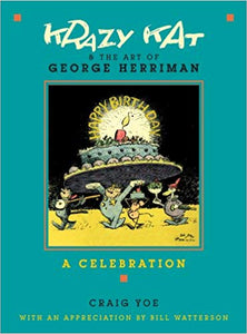 KRAZY KAT & THE ART OF GEORGE HERRIMAN: A CELEBRATION  by Craig Yoe