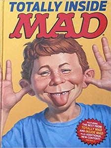TOTALLY INSIDE MAD!  Edited by John Ficarra