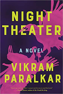 NIGHT THEATER  by Vikram Paralkar