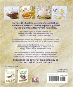 ESSENTIAL OILS: ALL-NATURAL REMEDIES AND RECIPES FOR YOUR MIND, BODY AND HOME  by Susan Curtis and Fran Johnson