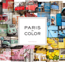 PARIS IN COLOR  by Nichole Robertson