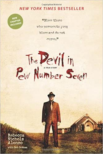 THE DEVIL IN PEW NUMBER SEVEN  by Rebecca Nichols Alonzo and Bob DeMoss