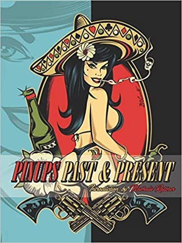 PINUPS PAST & PRESENT  by Jim Silke