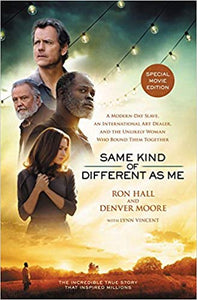 SAME KIND OF DIFFERENT AS ME   by Ron Hall and Denver Moore with Lynn Vincent