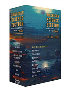 AMERICAN SCIENCE FICTION: EIGHT CLASSIC NOVELS OF THE 1960s  by Various,  Gary K. Wolfe (Editor)