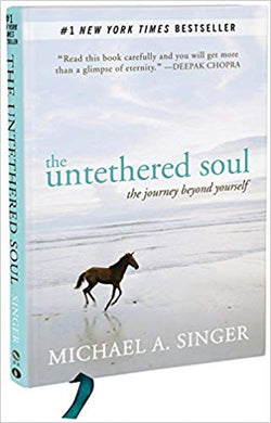 THE UNTETHERED SOUL: THE JOURNEY BEYOND YOURSELF  by Michael A. Singer  (Author)