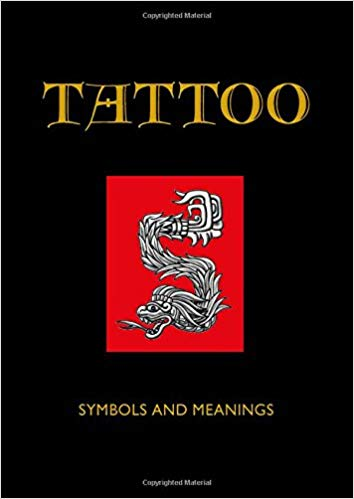 TATTOO: SYMBOLS AND MEANINGS  by Jack Watkins