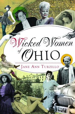 WICKED WOMEN OF OHIO  by Jane Ann Turzillo