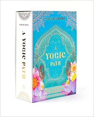 A YOGIC PATH: ORACLE DECK AND GUIDEBOOK  by Sahara Rose Ketabi  (Author), Danielle Noel  (Illustrator)