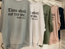 Load image into Gallery viewer, Thou Shall Not Slogan Sweatshirt - chichappensboutique