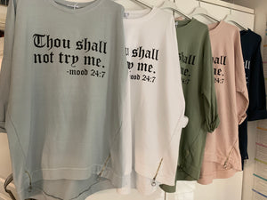 Thou Shall Not Slogan Sweatshirt - chichappensboutique